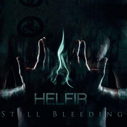 Helfir - Still Bleeding