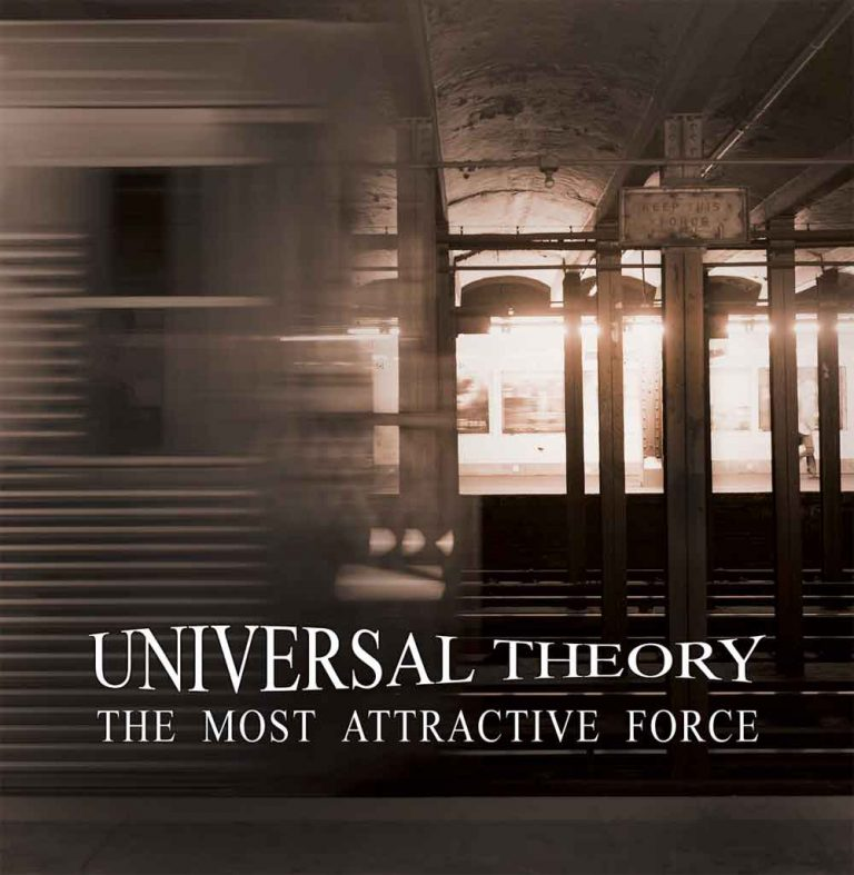 Universal Théorie - The Most Attractive Force