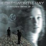 Coatsworth-Hay - A Matching Sense Of Truth