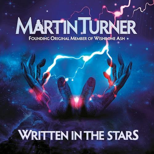 Martin Turner - Written In The Stars