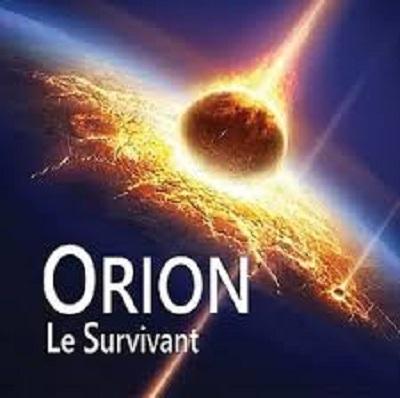 ORION - Le Survivant