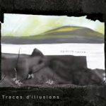 Traces d'illusions - Après la Colline