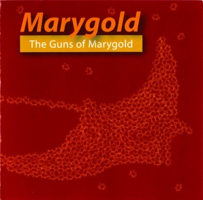 Marygold - The Guns Of Marygold