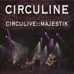 CIRCULINE - CIRCULIVE :: MAJESTIK