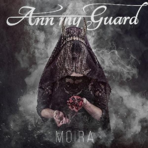 Ann my Guard - MOIRA