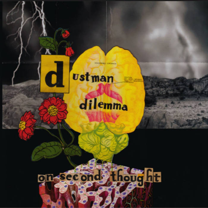 Dustman Dilemma - On Second Thought
