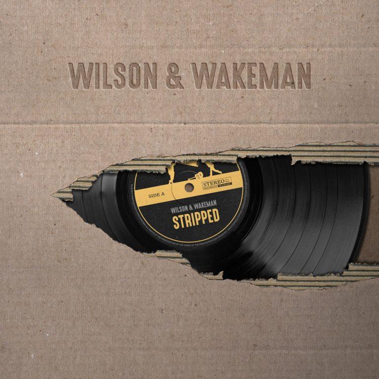 Wilson & Wakeman - STRIPPED
