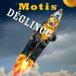 MOTIS - Déglingo