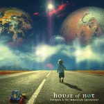 House Of Not - Evergone & The Immaculate Spectacular