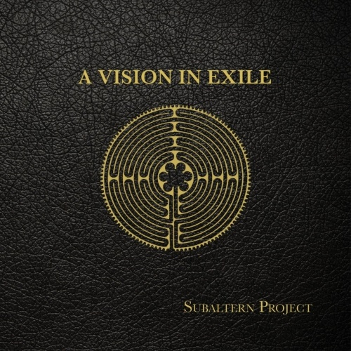 Subaltern Project - A Vision In Exile