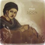 T.PHAN - SOON