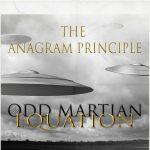 The Anagram Principle - Odd Martian Equation