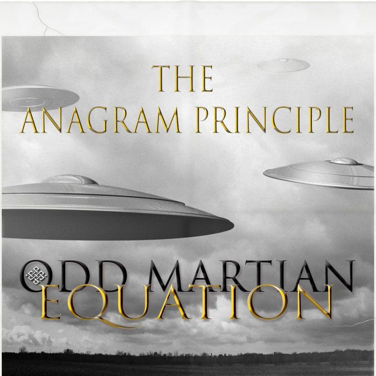 The Anagram Principle - Odd Martian Equation