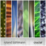 Roland Bühlmann - Crucial