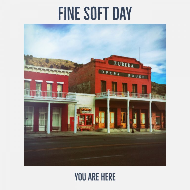 Fine Soft Day - You Are Here