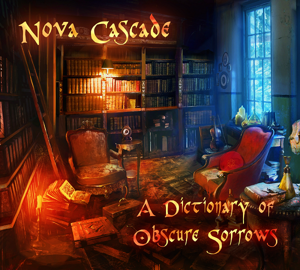 Nova Cascade - A Dictionary Of Obscure Sorrows