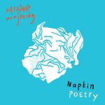 Minor Majority - Napkin Poetry