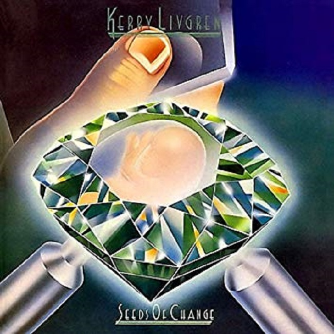 Kerry Livgren - Seeds of change
