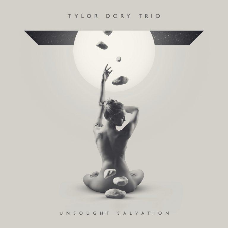 Tylor Dory Trio - Unsought Salvation