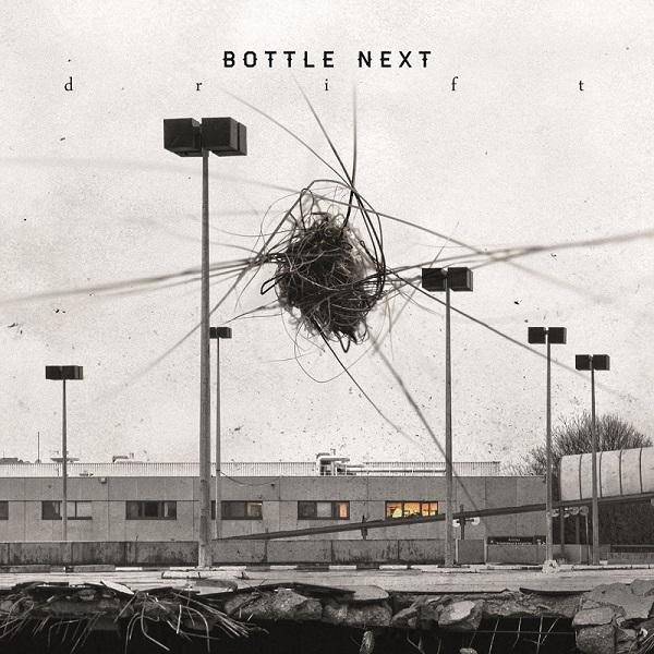 Bottle Next - Drift
