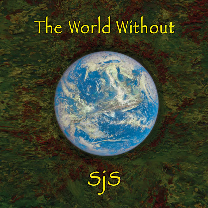 SJS - The World Without