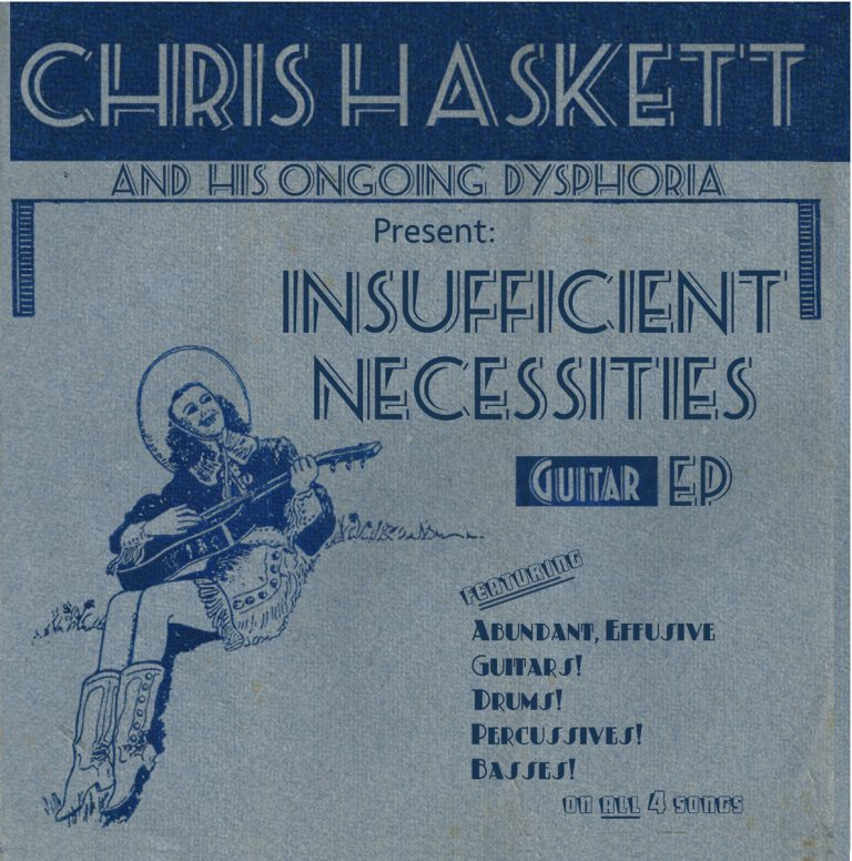Chris Haskett - Insufficient Necessities