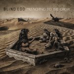 Blind Ego - Preaching To The Choir