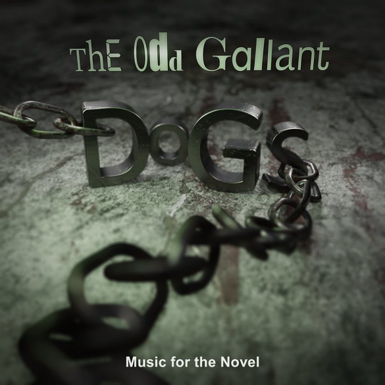 The Odd Gallant - Dogs Music for the Novel