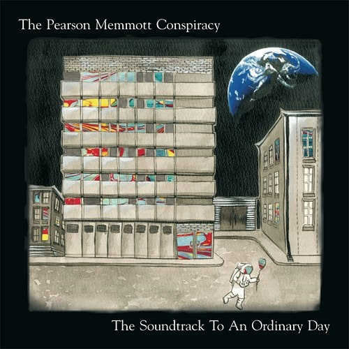 The Pearson Memmott Conspiracy - The Soundtrack To An Ordinary Day