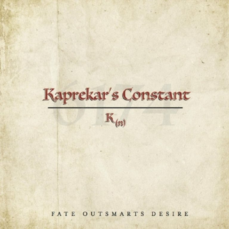 KAPREKAR'S CONSTANT - Fate Outsmarts Desire