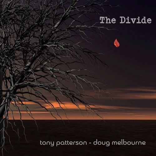 Tony Patterson & Doug Melbourne - The Divide
