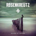 Rosenkreutz - Divide Et Impera