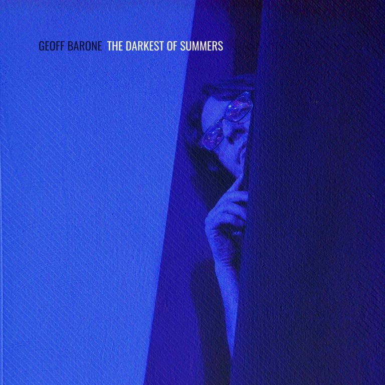 Geoff Barone - The Darkest Of Summers