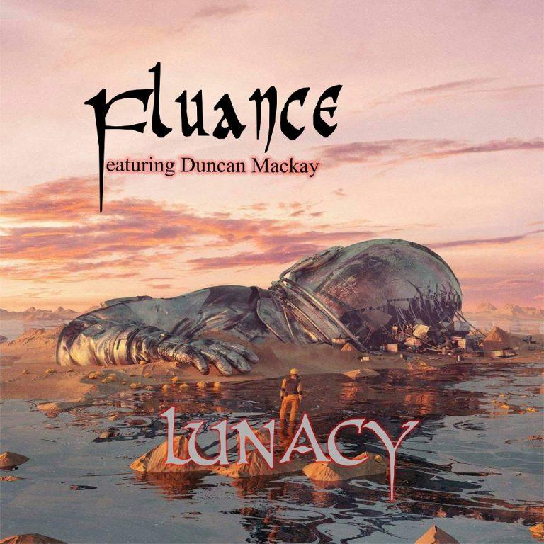Fluance - Lunacy (feat. Duncan Mackay)