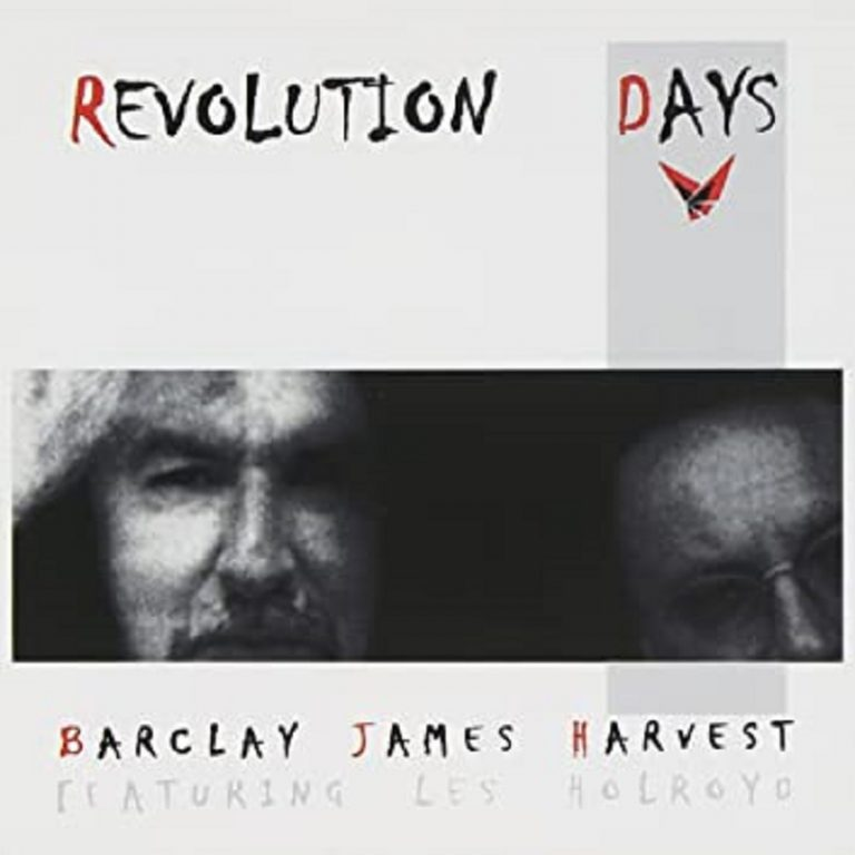 Barclay James Harvest Featuring Les Holroyd. - Revolution Days