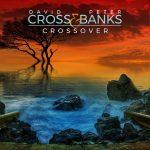 David Cross &. Peter Banks - Crossover