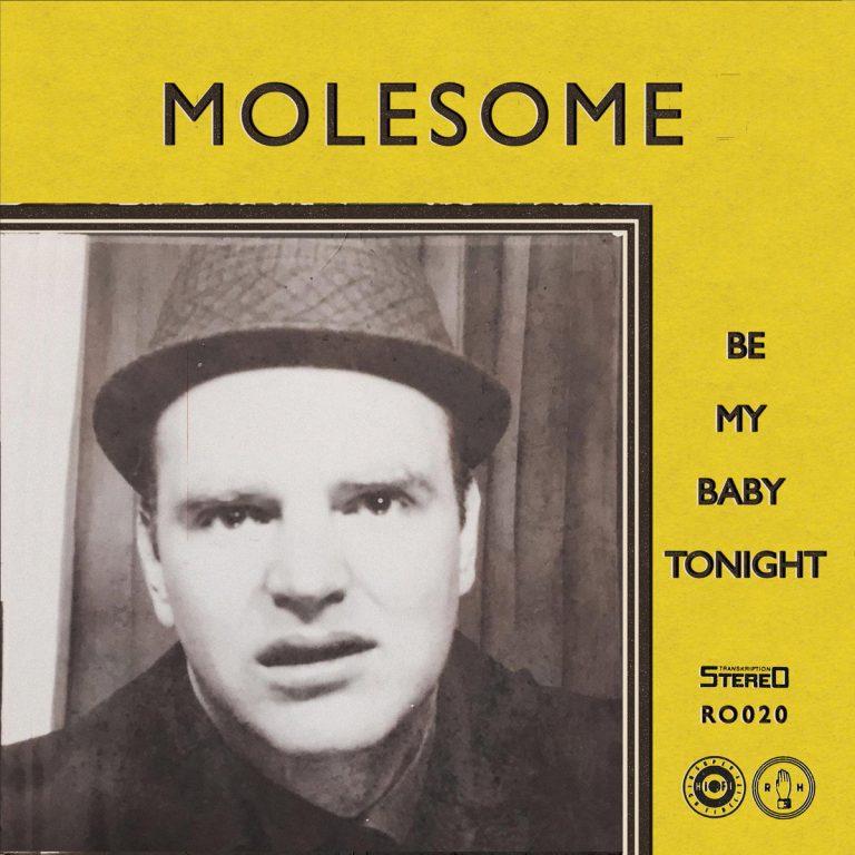 MOLESOME - Be my baby tonight