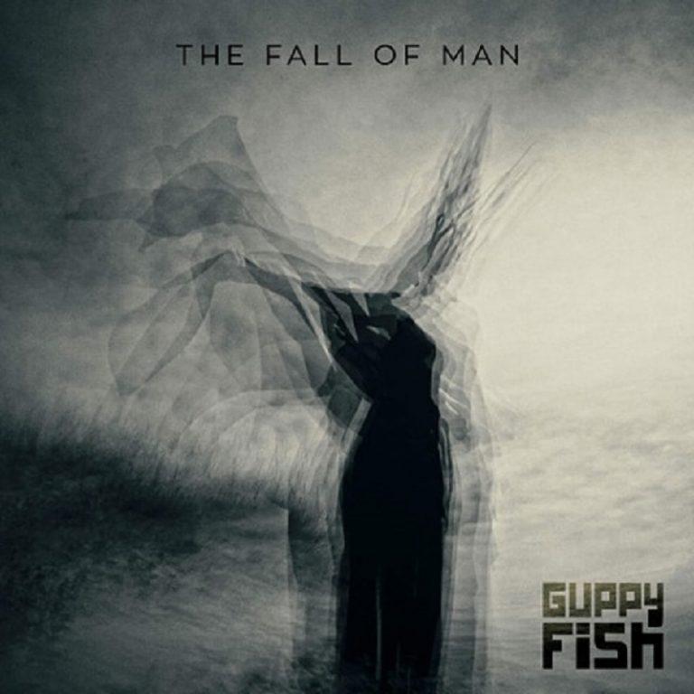 Guppy Fish - The Fall Of Man