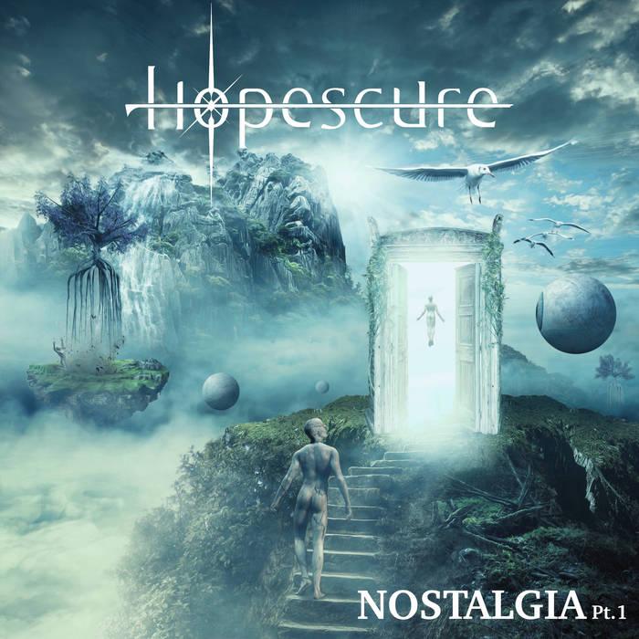 HOPESCURE - Nostalgia Pt1
