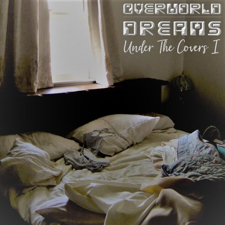 Overworld Dreams - Under The Covers