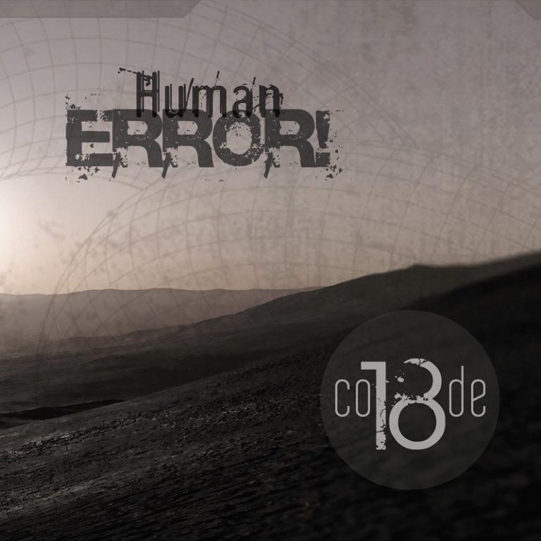 CODE 18 - Human Error