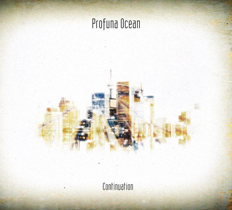 Profuna Ocean - Continuation
