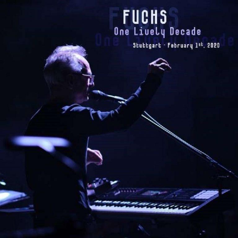 Fuchs - One Lively Décade