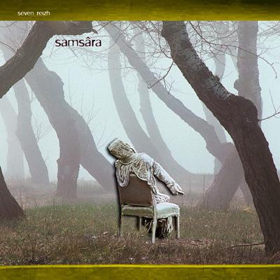 Seven Reizh - Samsara