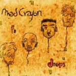 Mad Crayon - Drops