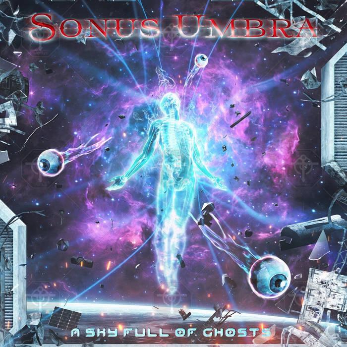 Sonus Umbra - A Sky Full of Ghosts