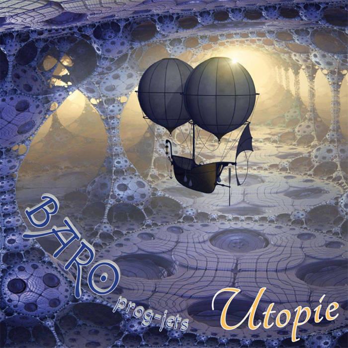 Baro Prog-jets - Utopie