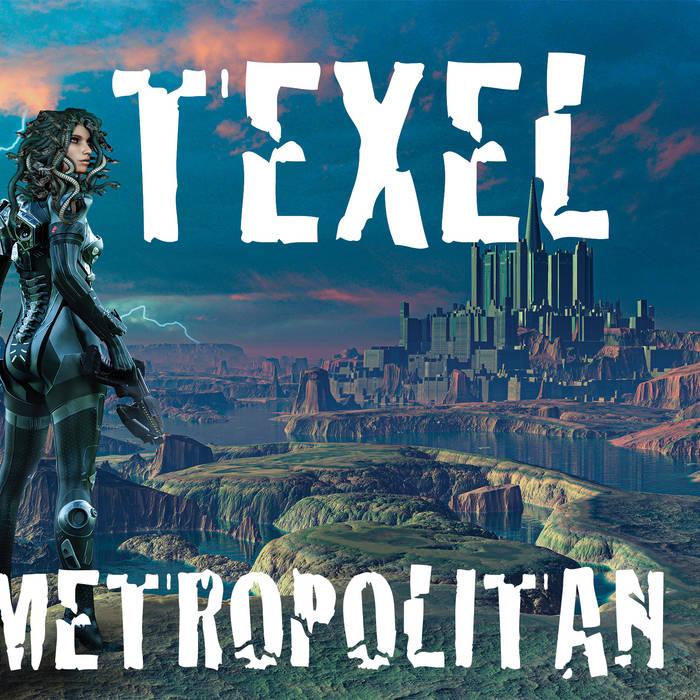 TEXEL - Metropolitan