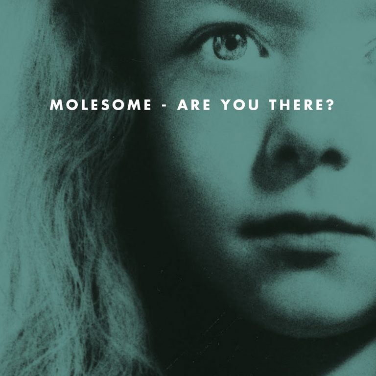 MOLESOME - Are you there ?