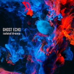 Ghost Echo - Isolated Dreams